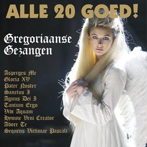 Alle 20 Goed - Gregoriaanse Gezangen